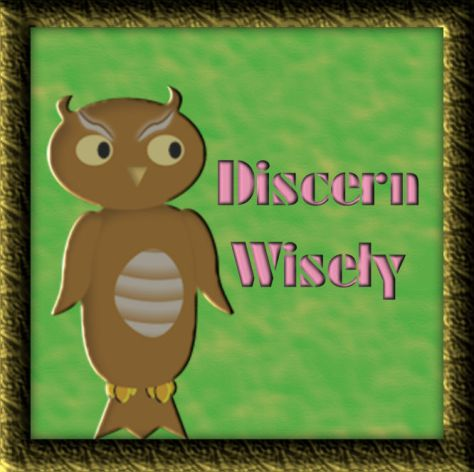 Discern Wisely