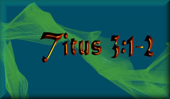 Titus 3 1&2