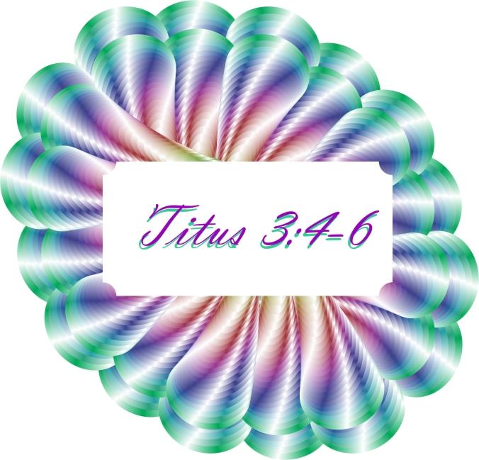 Titus 3 4 thru 6