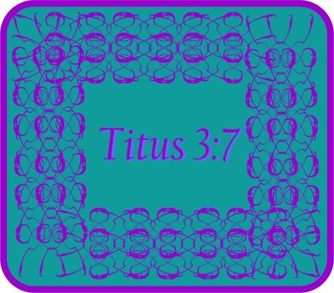 Titus 3 7