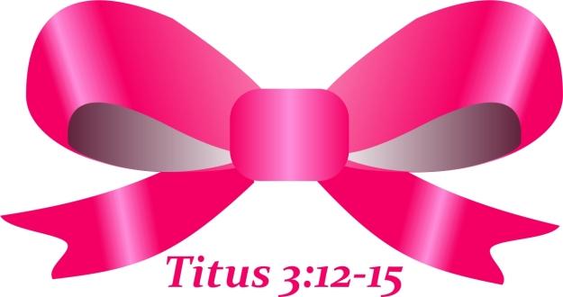 Titus 3 12 thru 15