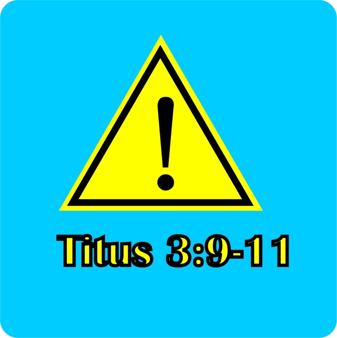 Titus 3 9 thru 11