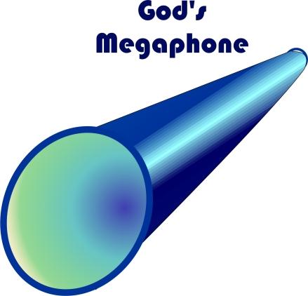 God's Megaphone