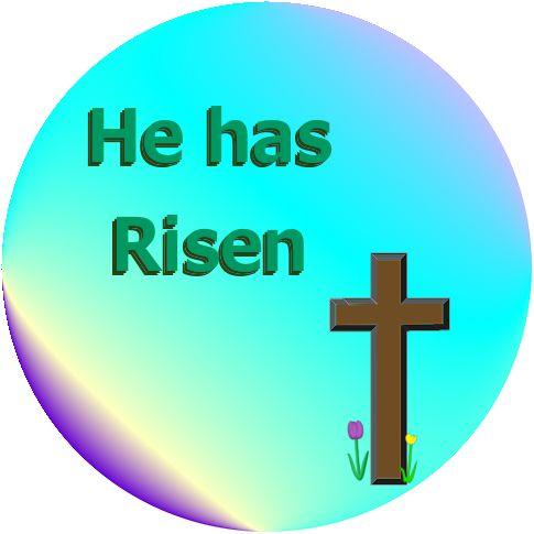 He Is Risen Indeed