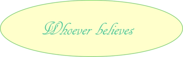 Whoever Believes