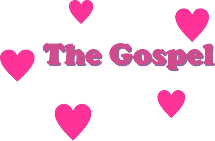 The Gospel and Love