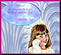 Little girl with Matthew 5:8 quote